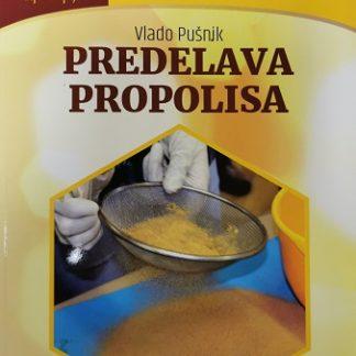 PREDELAVA PROPOLISA